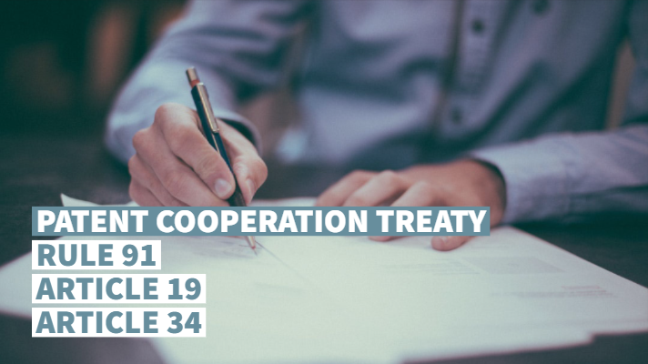 Patent Cooperation Treaty - Rule 91 / Article 19 / Article 34
